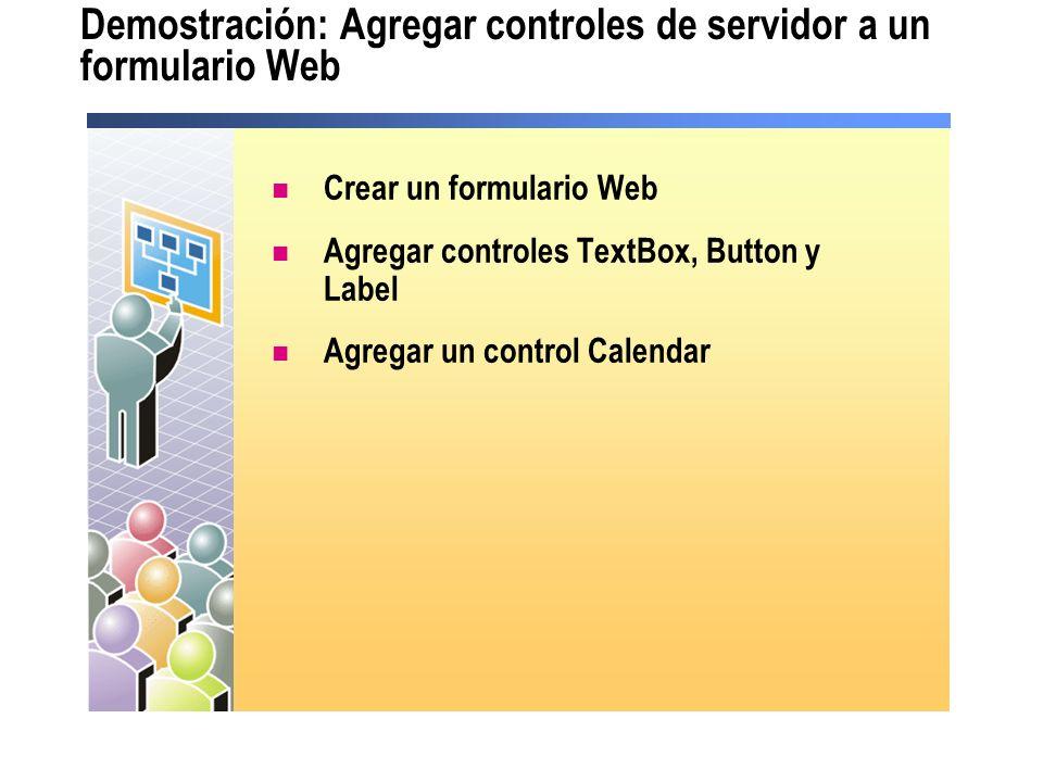 Demostración: Agregar controles de servidor a un formulario Web