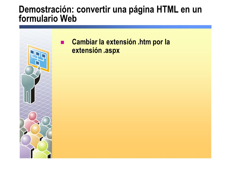 Demostración: convertir una página HTML en un formulario Web