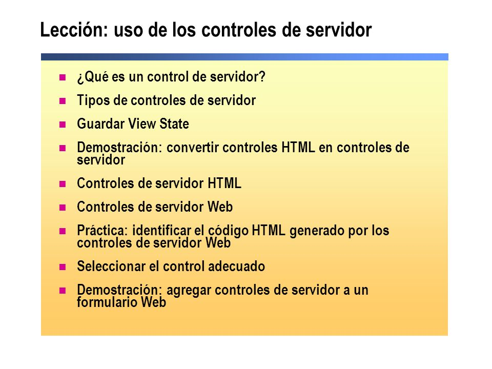 Lección: uso de los controles de servidor