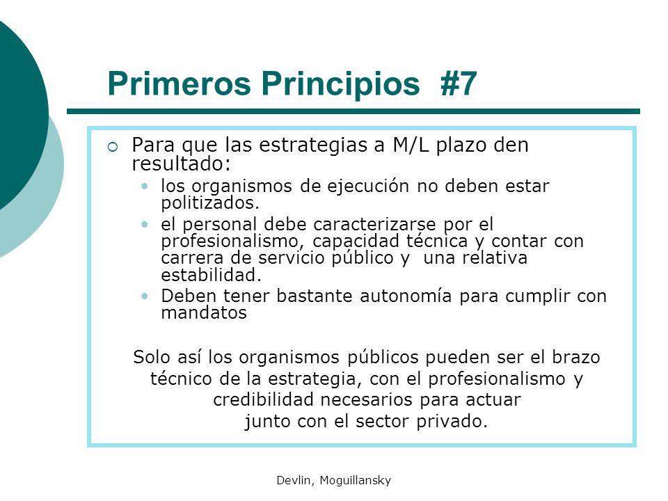 Primeros Principios #7 Para que las estrategias a M/L plazo den resultado: los organismos de ejecución no deben estar politizados.