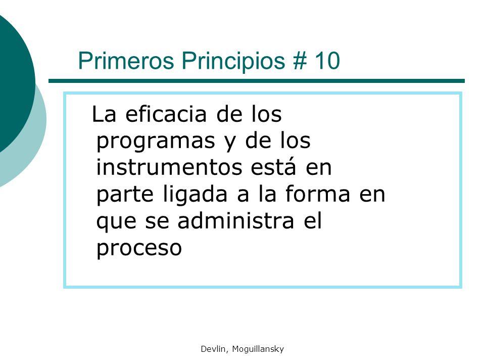 Primeros Principios # 10 La eficacia de los programas y de los instrumentos está en parte ligada a la forma en que se administra el proceso.