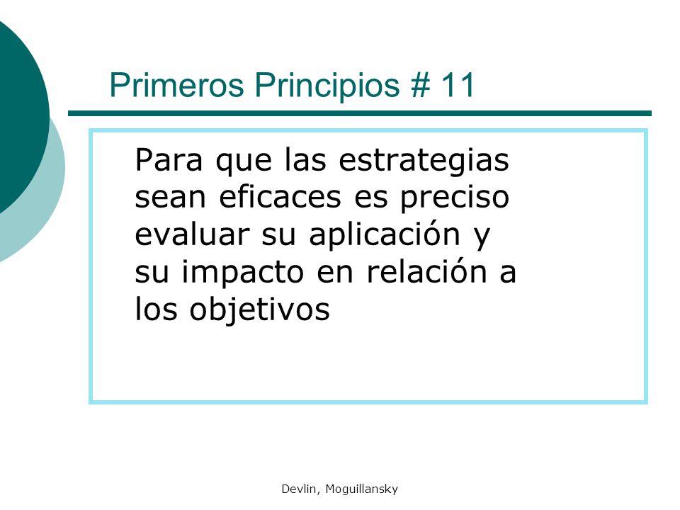 Primeros Principios # 11 Para que las estrategias sean eficaces es preciso evaluar su aplicación y su impacto en relación a los objetivos.