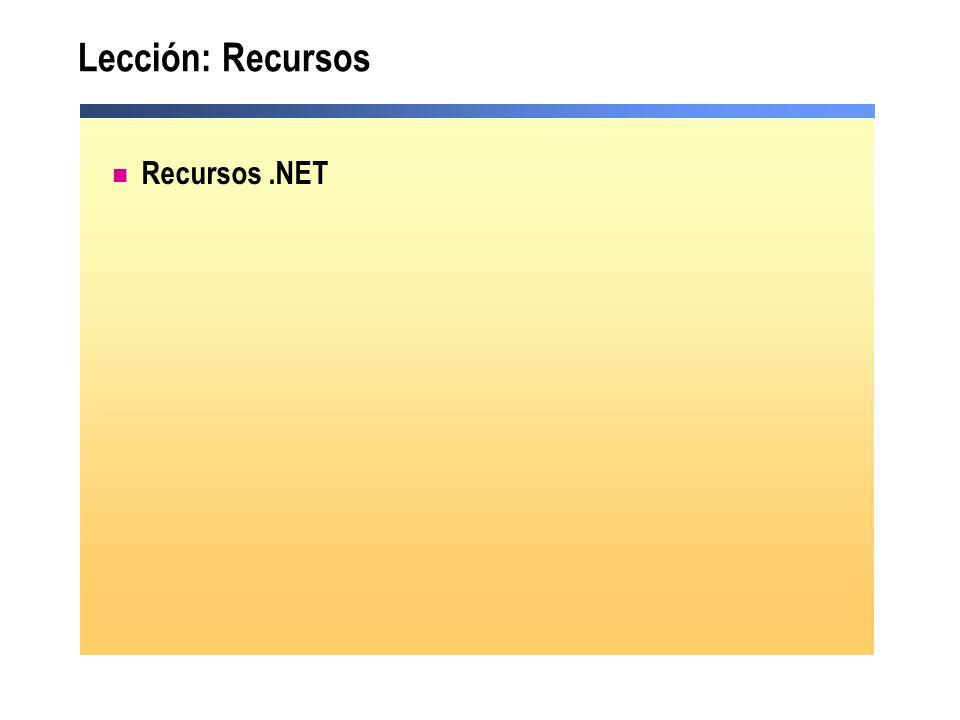 Lección: Recursos Recursos .NET