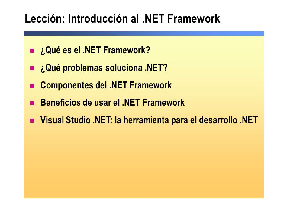 Lección: Introducción al .NET Framework