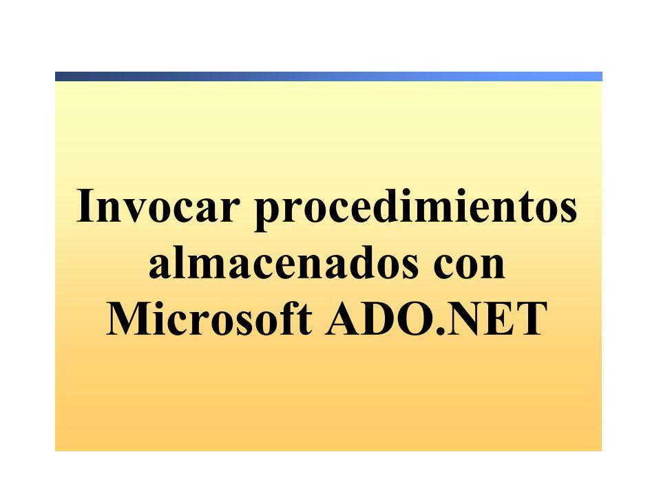 Invocar procedimientos almacenados con Microsoft ADO.NET