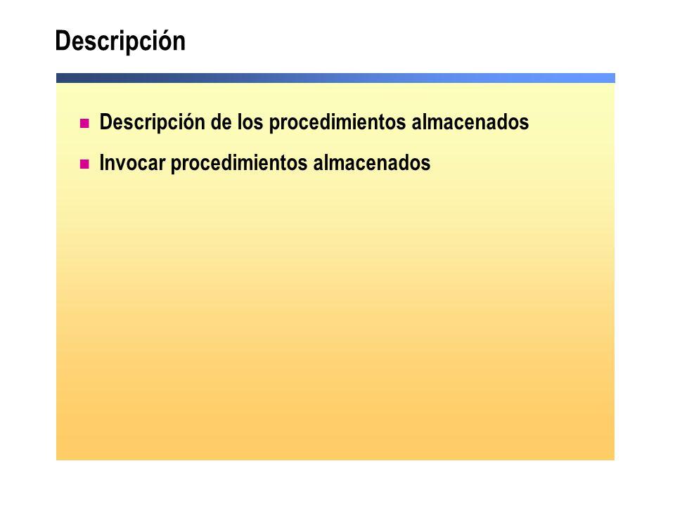 Descripción Descripción de los procedimientos almacenados
