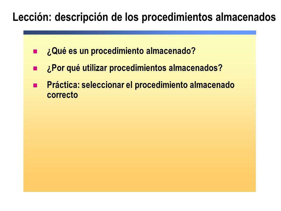 Lección: descripción de los procedimientos almacenados