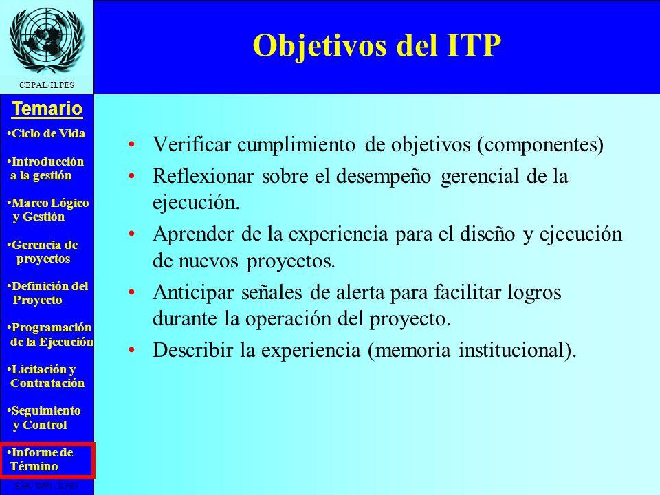 Objetivos del ITP Verificar cumplimiento de objetivos (componentes)