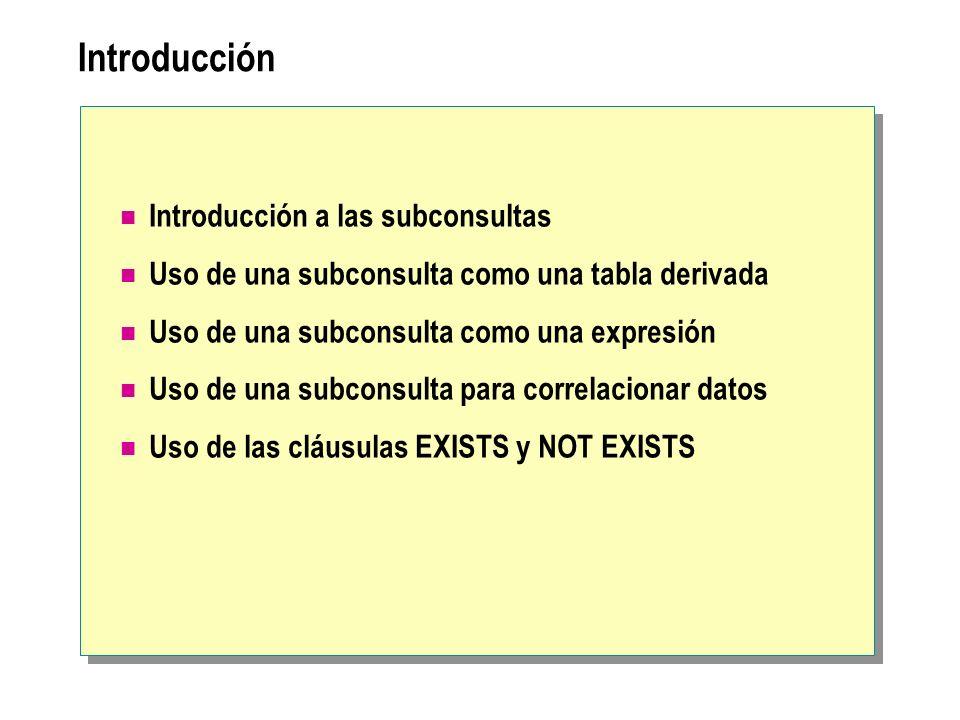 Introducción Introducción a las subconsultas