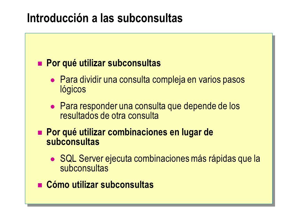 Introducción a las subconsultas