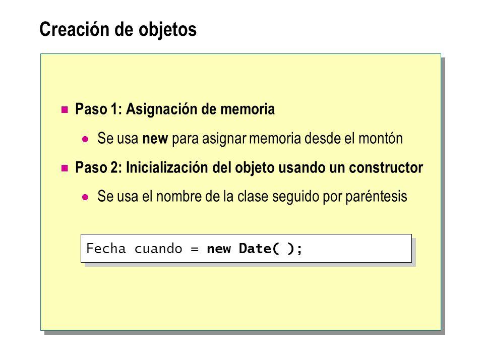 Creación de objetos Paso 1: Asignación de memoria