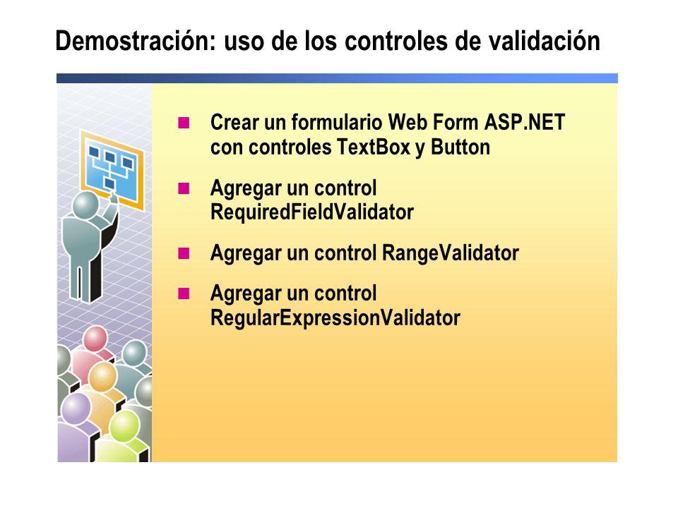 Demostración: uso de los controles de validación
