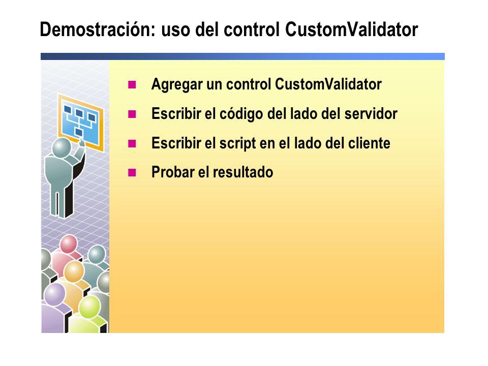 Demostración: uso del control CustomValidator