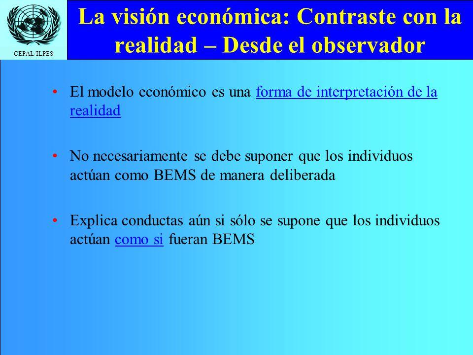 La visión económica: Contraste con la realidad – Desde el observador