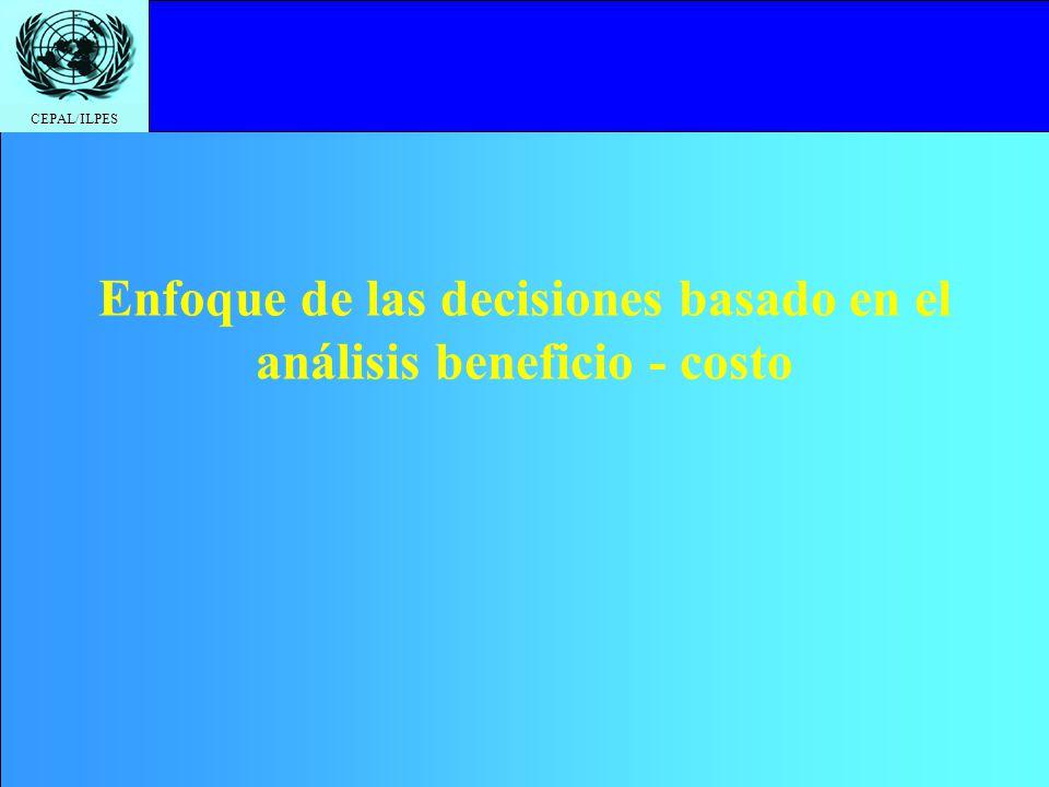 Enfoque de las decisiones basado en el análisis beneficio - costo