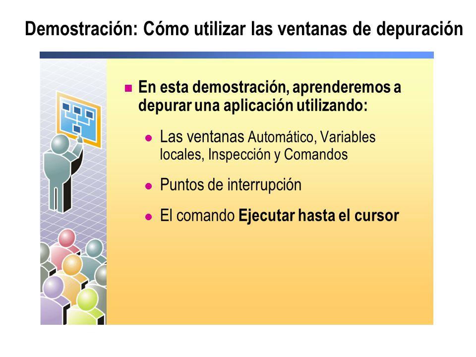 Demostración: Cómo utilizar las ventanas de depuración