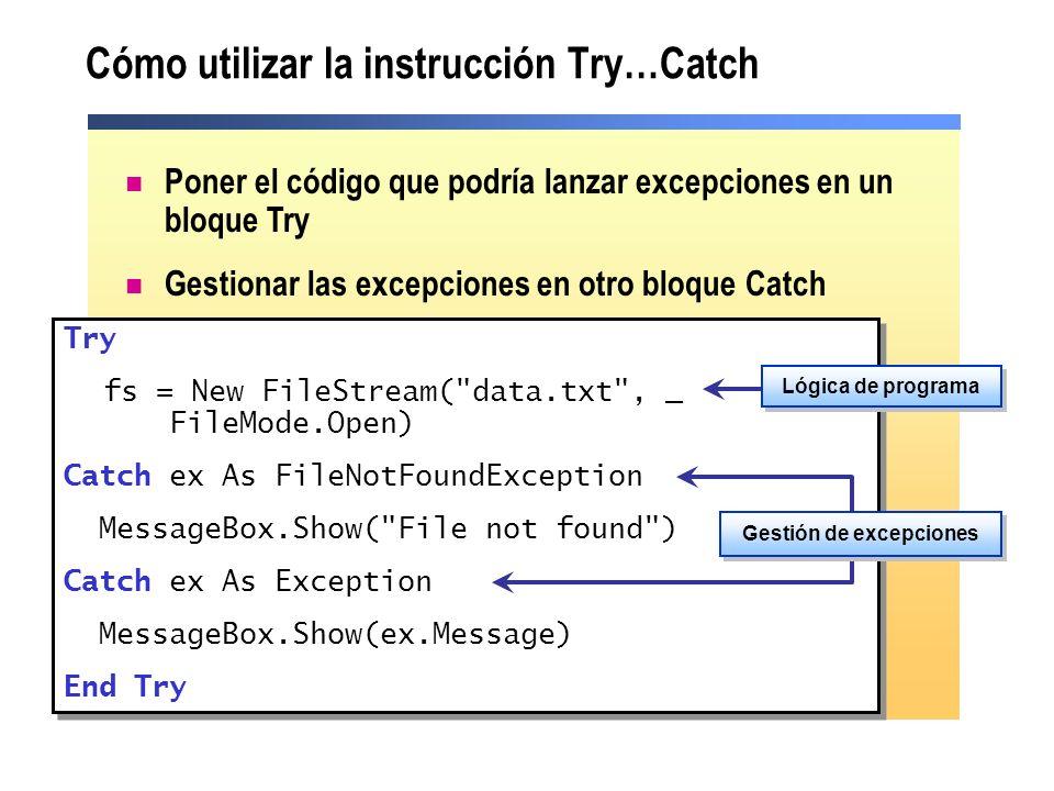 Cómo utilizar la instrucción Try…Catch