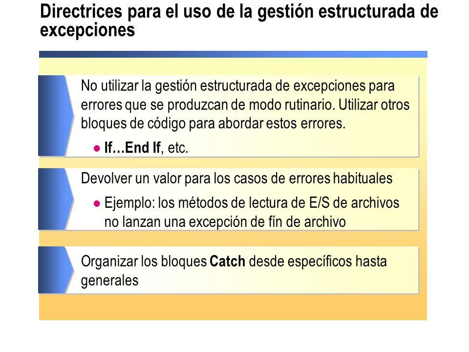 Directrices para el uso de la gestión estructurada de excepciones
