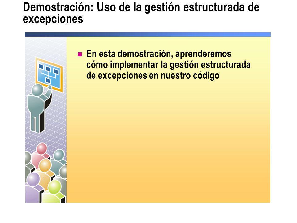 Demostración: Uso de la gestión estructurada de excepciones