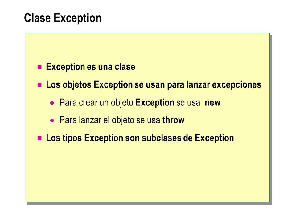 Clase Exception Exception es una clase