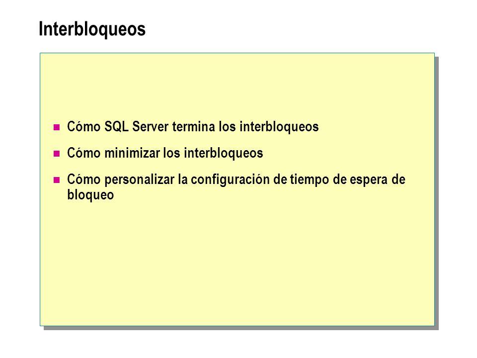Interbloqueos Cómo SQL Server termina los interbloqueos