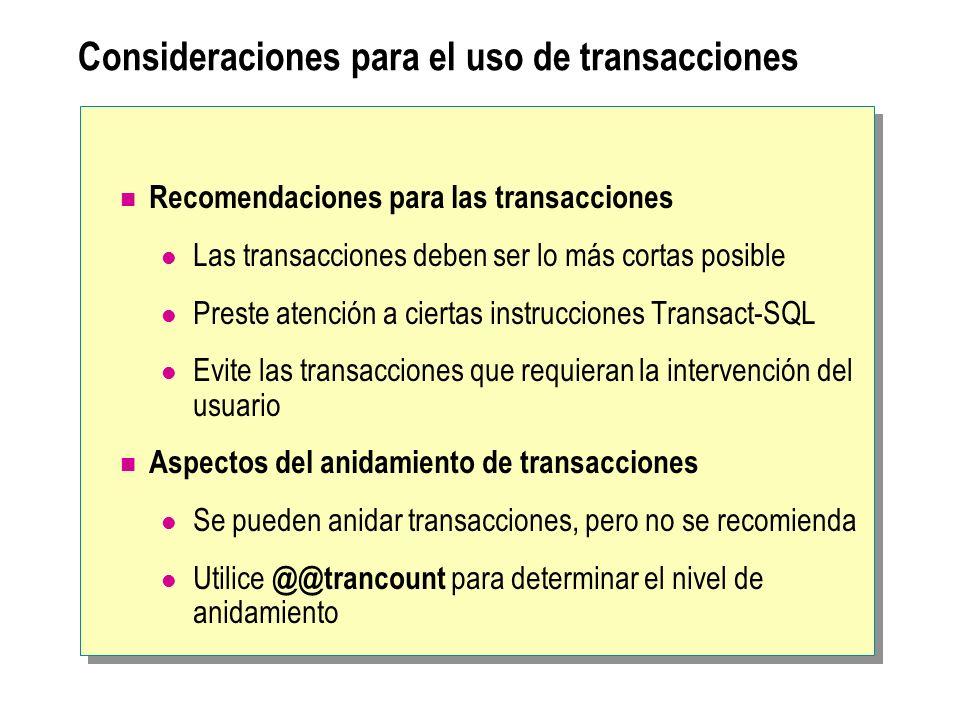 Consideraciones para el uso de transacciones