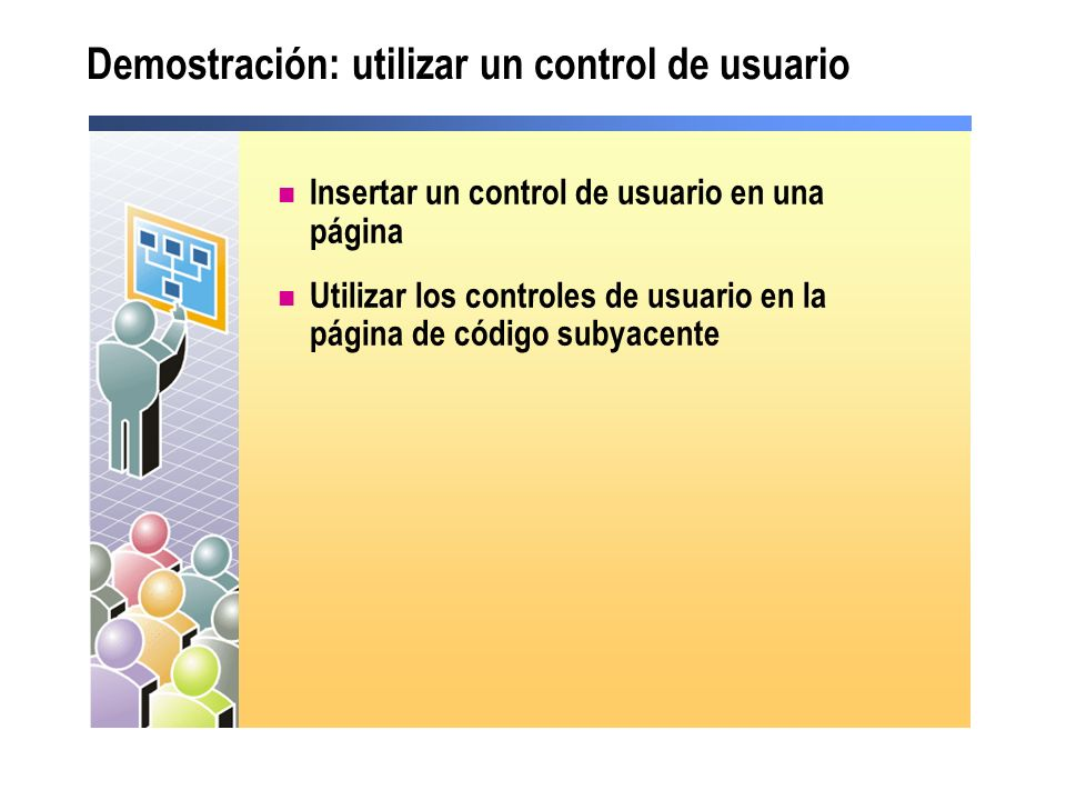Demostración: utilizar un control de usuario