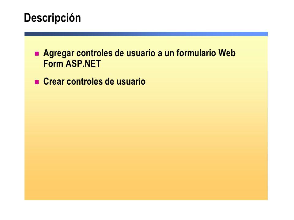DescripciónAgregar controles de usuario a un formulario Web Form ASP.NET.