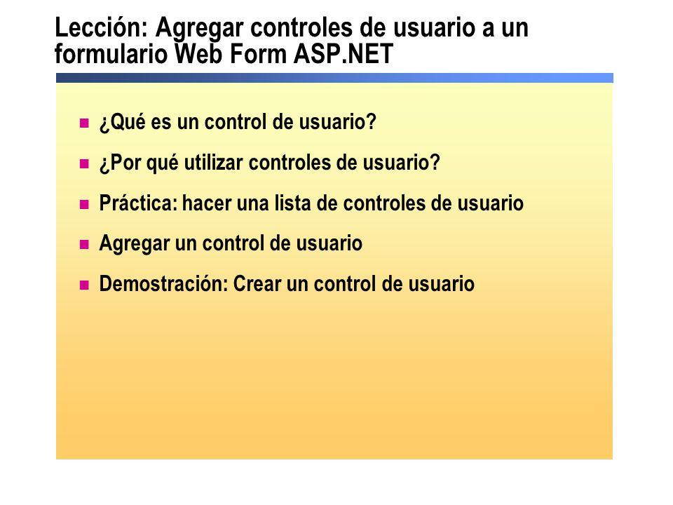 Lección: Agregar controles de usuario a un formulario Web Form ASP.NET