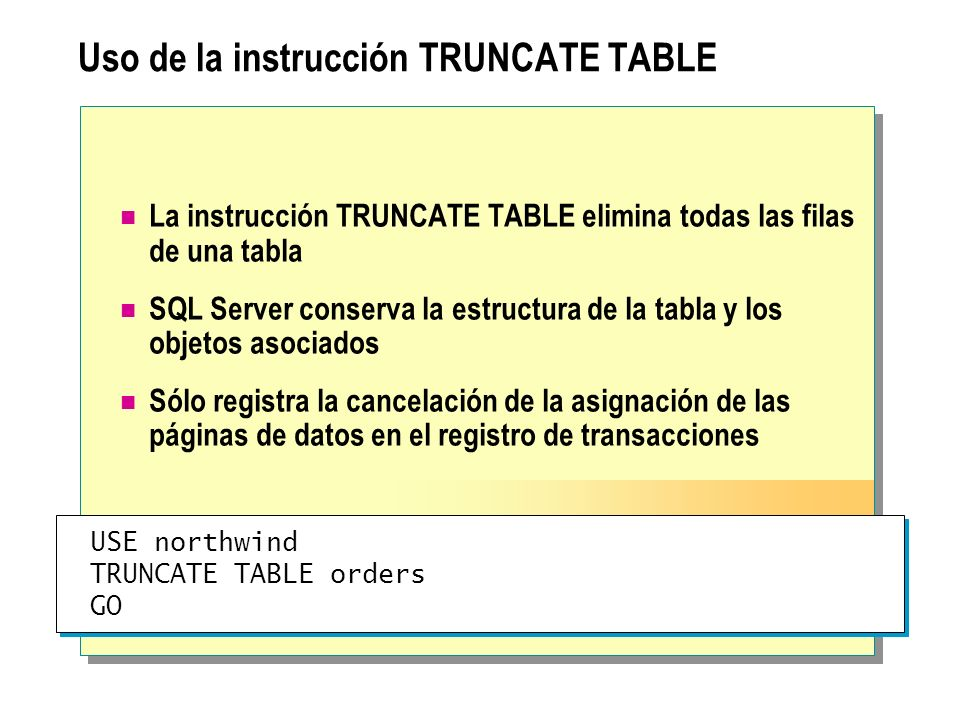 Uso de la instrucción TRUNCATE TABLE