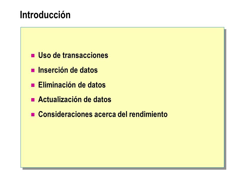 Introducción Uso de transacciones Inserción de datos