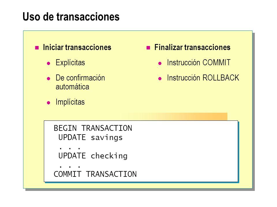 Uso de transacciones Iniciar transacciones Explícitas