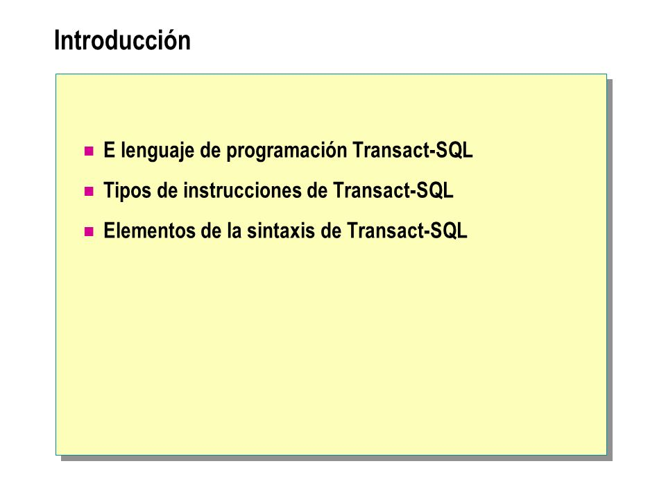 Introducción E lenguaje de programación Transact-SQL