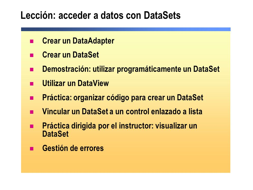 Lección: acceder a datos con DataSets