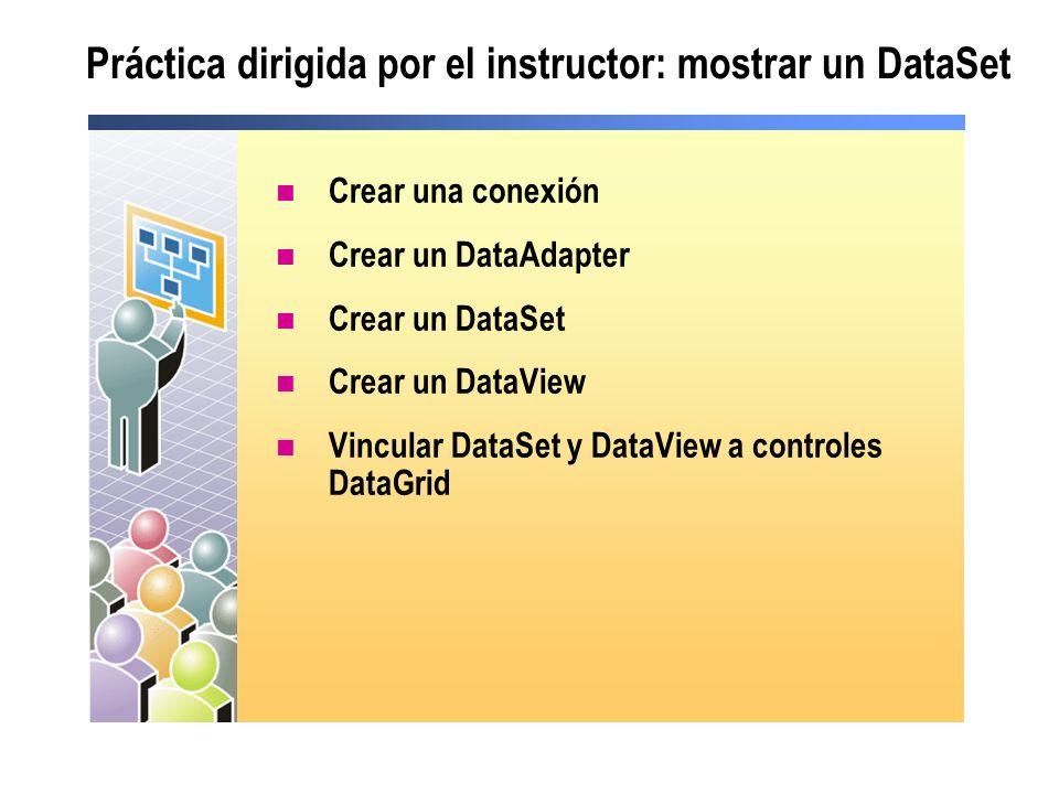 Práctica dirigida por el instructor: mostrar un DataSet