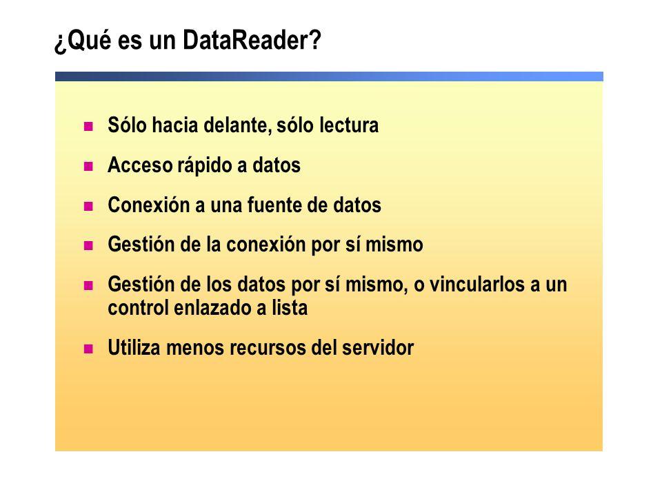 ¿Qué es un DataReader Sólo hacia delante, sólo lectura