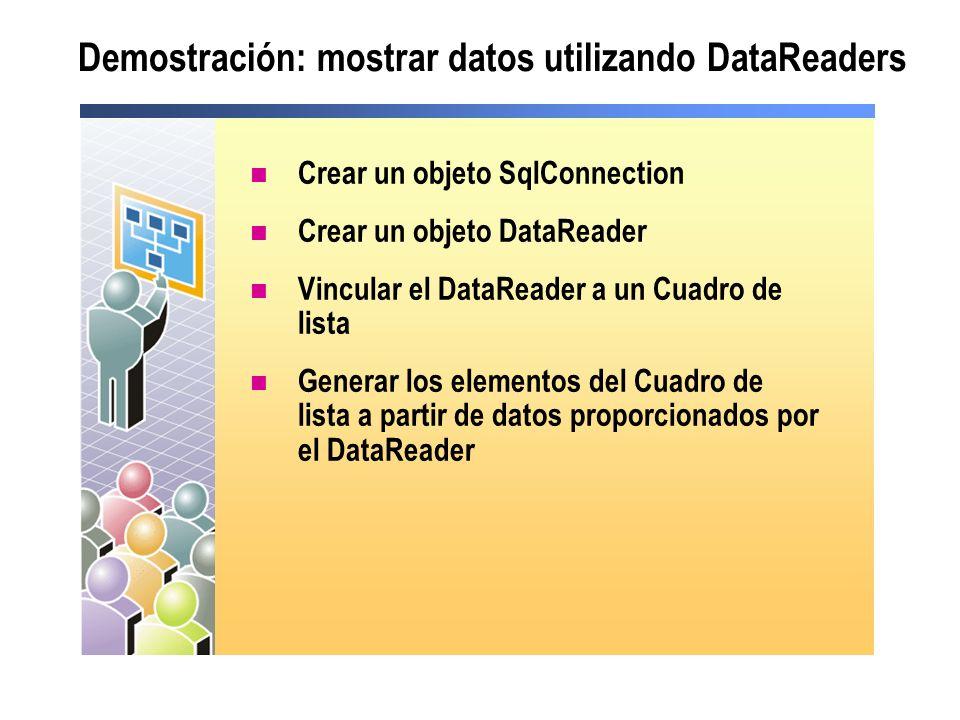 Demostración: mostrar datos utilizando DataReaders