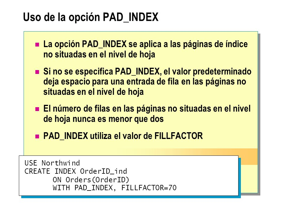 Uso de la opción PAD_INDEX
