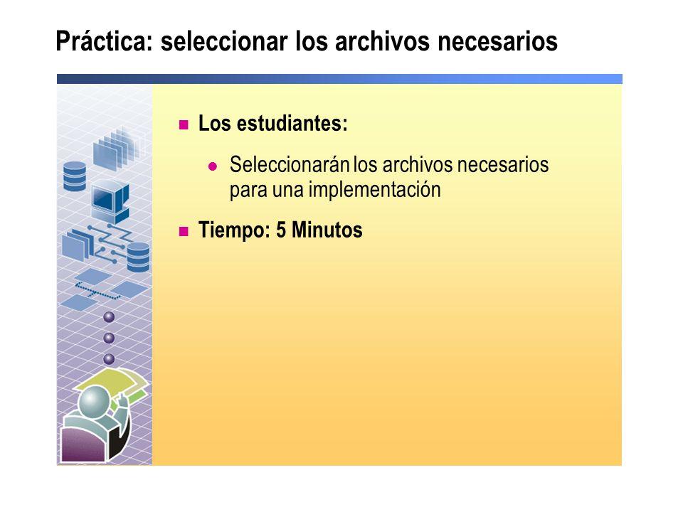 Práctica: seleccionar los archivos necesarios