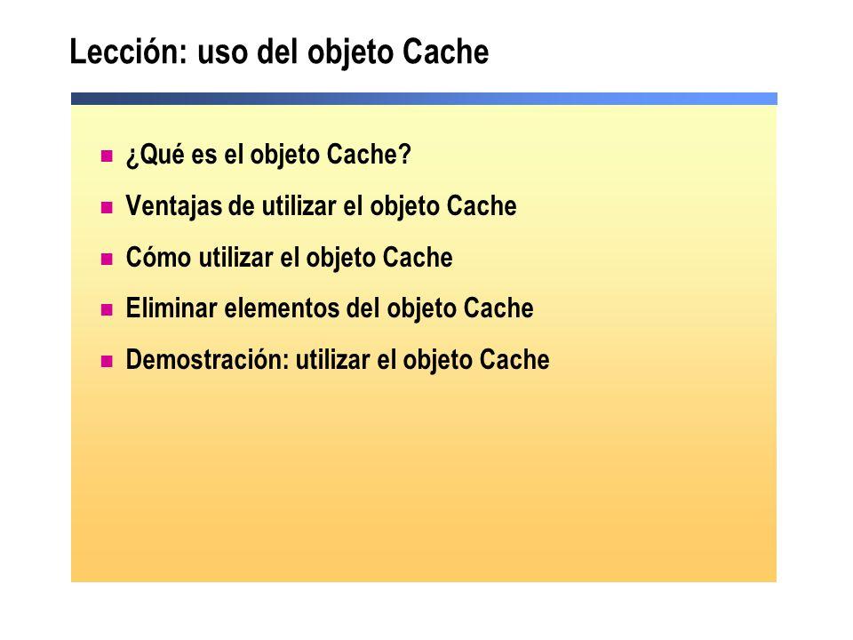 Lección: uso del objeto Cache