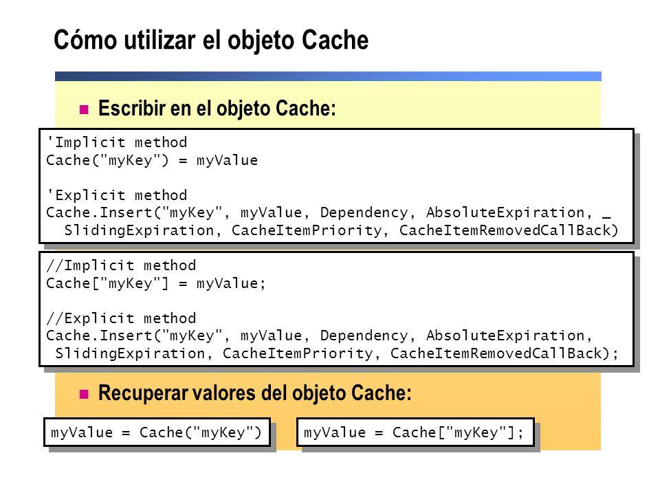 Cómo utilizar el objeto Cache
