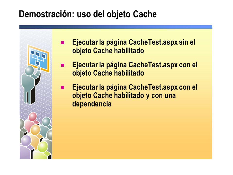 Demostración: uso del objeto Cache