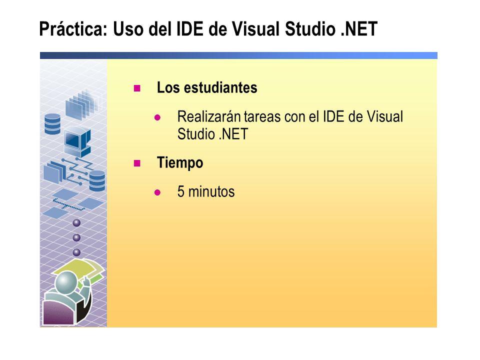 Práctica: Uso del IDE de Visual Studio .NET