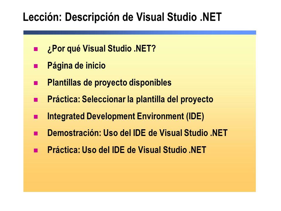 Lección: Descripción de Visual Studio .NET