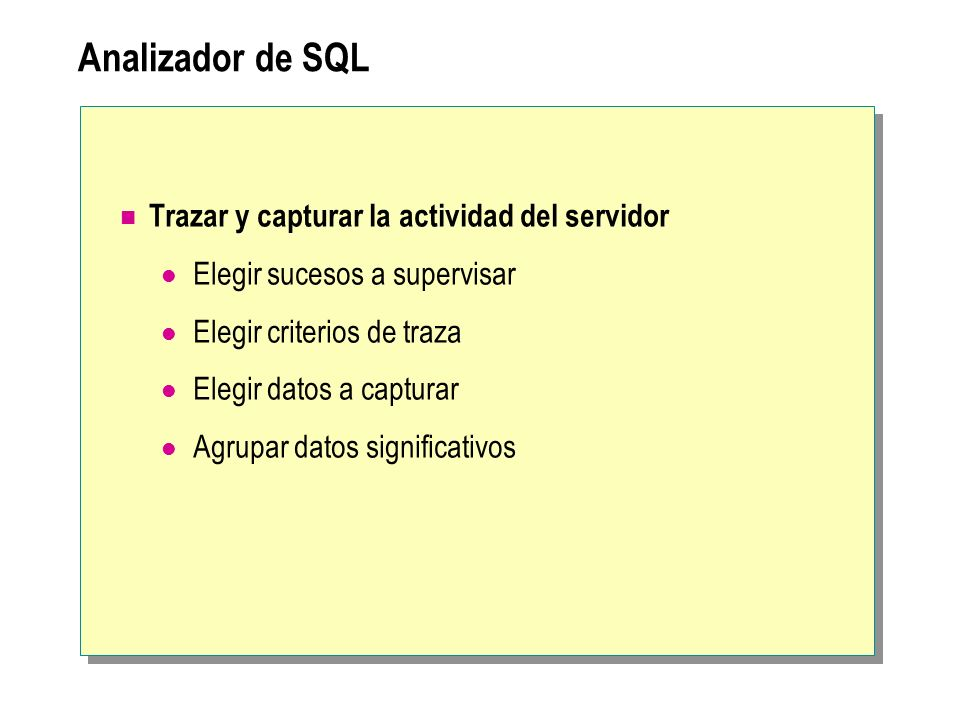 Analizador de SQL Trazar y capturar la actividad del servidor