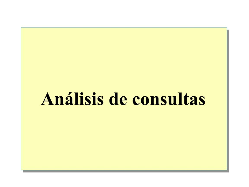 Análisis de consultas