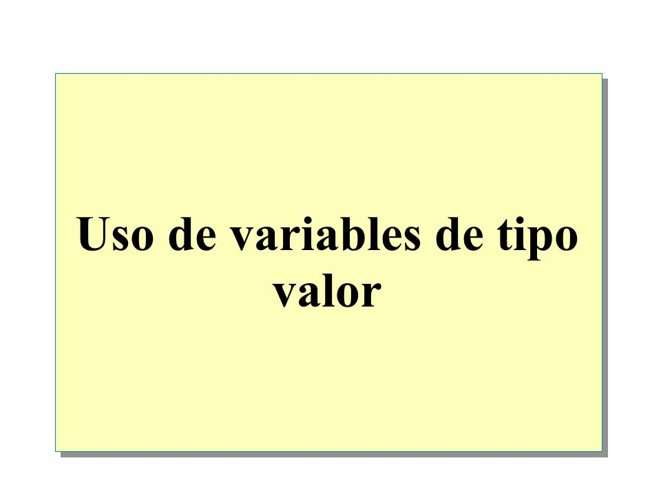 Uso de variables de tipo valor