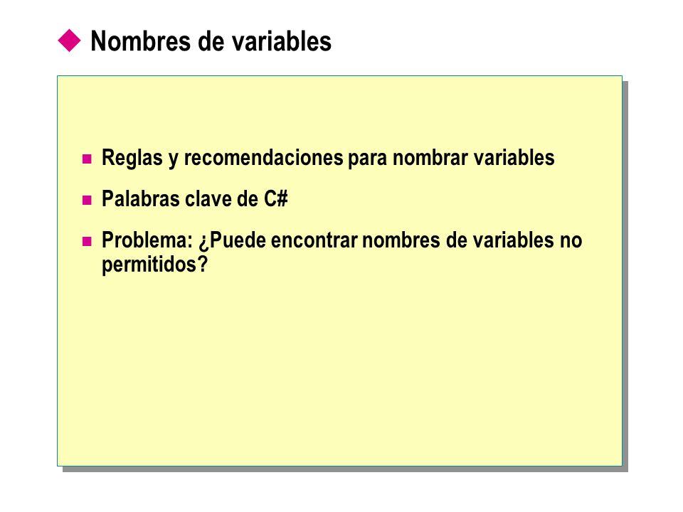 Nombres de variables Reglas y recomendaciones para nombrar variables