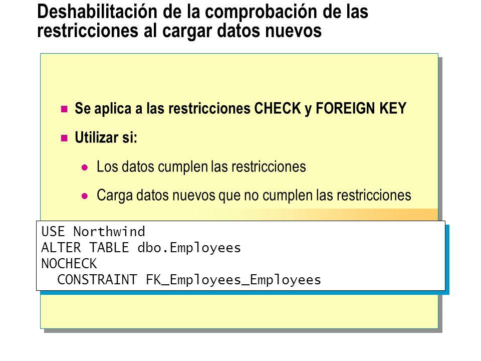 Deshabilitación de la comprobación de las restricciones al cargar datos nuevos