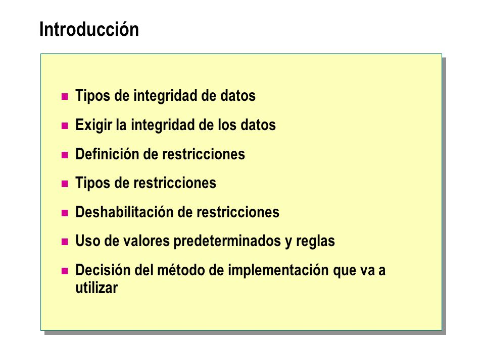 Introducción Tipos de integridad de datos